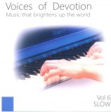 Voices of Devotion. Vol.6 - SLOW (сборник баджан)